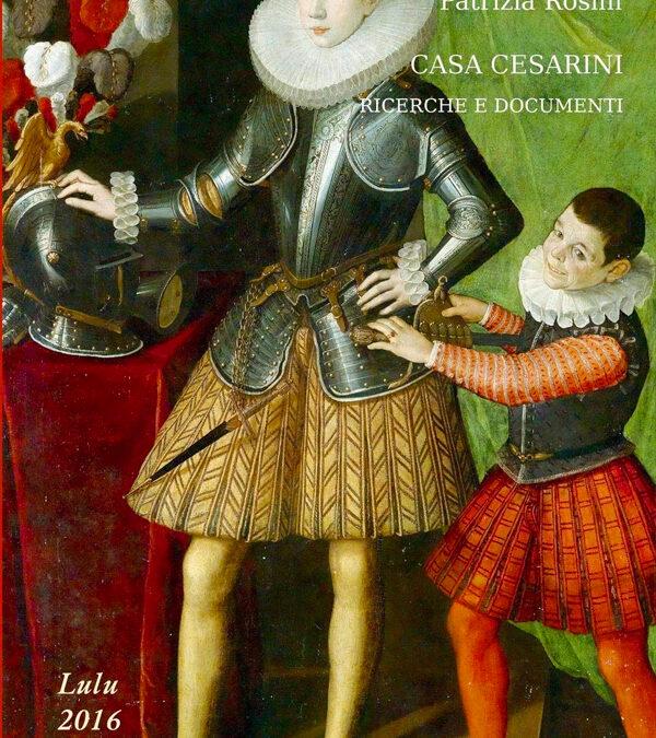 Casa Cesarini, ricerche e documenti
